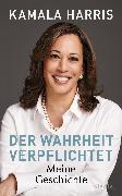 Cover-Bild zu Harris, Kamala: Der Wahrheit verpflichtet (eBook)