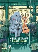 Cover-Bild zu Baltscheit, Martin: Herr Elefant und Frau Grau gehen in die große Stadt