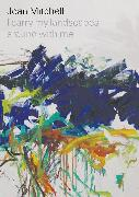 Cover-Bild zu Mitchell, Joan: Joan Mitchell: I carry my landscapes around with me