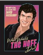 Cover-Bild zu Knight, Mitchell: What Would the Hoff Do?