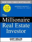 Cover-Bild zu Keller, Gary: The Millionaire Real Estate Investor