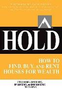 Cover-Bild zu Chader, Steve: Hold: How to Find, Buy, and Rent Houses for Wealth