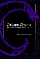 Cover-Bild zu Keller, Gary D. (Hrsg.): Chicano Cinema: Research, Reviews and Resources