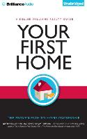 Cover-Bild zu Keller, Gary: Your First Home: The Proven Path to Home Ownership