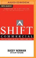 Cover-Bild zu Norman, Buddy: Shift Commercial: How Top Commercial Brokers Tackle Tough Times