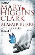 Cover-Bild zu Higgins Clark, Mary: Schlafe für immer