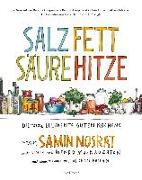 Cover-Bild zu Nosrat, Samin: Salz. Fett. Säure. Hitze