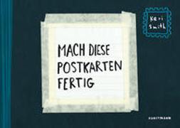 Cover-Bild zu Smith, Keri: Mach diese Postkarten fertig