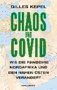 Cover-Bild zu Kepel, Gilles: Chaos und Covid