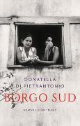 Cover-Bild zu Di Pietrantonio, Donatella: Borgo Sud