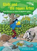 Cover-Bild zu Bieri, Atlant: Globi und die neuen Arten