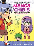 Cover-Bild zu Whitten, Samantha: You Can Draw Manga Chibis