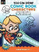 Cover-Bild zu Brinkerhoff III, Spencer: You Can Draw Comic Book Characters