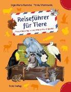 Cover-Bild zu Ramcke, Inga Marie: Reiseführer für Tiere
