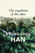 Cover-Bild zu Han, Byung-Chul: The Expulsion of the Other