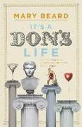 Cover-Bild zu Beard, Professor Mary: It's a Don's Life