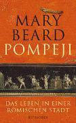 Cover-Bild zu Beard, Mary: Pompeji