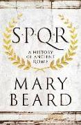 Cover-Bild zu Beard, Mary: S.P.Q.R: A History of Ancient Rome