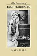 Cover-Bild zu Beard, Mary: The Invention of Jane Harrison