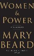Cover-Bild zu Beard, Mary: Women & Power: A Manifesto