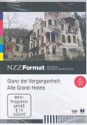 Cover-Bild zu Glanz der Vergangenheit - Alte Grand-Hotels von Widmer, Kurt