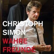 Cover-Bild zu Simon, Christoph: Wahre Freunde