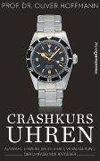Cover-Bild zu Crashkurs Uhren von Hoffmann, Oliver