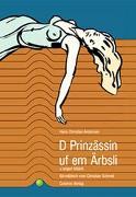 Cover-Bild zu D Prinzässin uf em Ärbsli