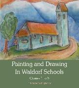 Cover-Bild zu Wildgruber, Thomas: Painting and Drawing in Waldorf Schools