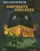 Cover-Bild zu Catalyst Game Labs (Hrsg.): Shadowrun Corporate Enclave