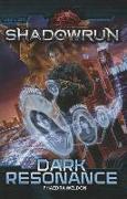 Cover-Bild zu Catalyst Game Labs (Hrsg.): Shadowrun Dark Resonance