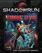 Cover-Bild zu Catalyst Game Labs (Hrsg.): Shadowrun Chrome Flesh [bioware, Cybeware, Nanotechnology]