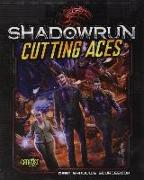 Cover-Bild zu Catalyst Game Labs (Hrsg.): Shadowrun Cutting Aces
