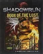 Cover-Bild zu Catalyst Game Labs (Hrsg.): Shadowrun Book of the Lost