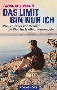Cover-Bild zu Das Limit bin nur ich von Deichmann, Jonas