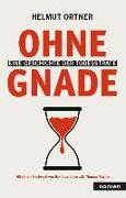 Cover-Bild zu Ortner, Helmut: Ohne Gnade