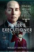Cover-Bild zu Ortner, Helmut: Hitler's Executioner