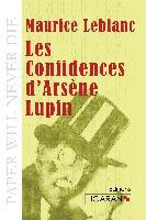 Cover-Bild zu Leblanc, Maurice: Les Confidences d'Arsène Lupin