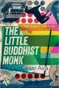 Cover-Bild zu Aira, Cesar: The Little Buddhist Monk