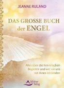 Cover-Bild zu Das große Buch der Engel von Ruland, Jeanne