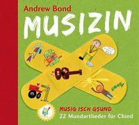 Cover-Bild zu Bond, Andrew: Musizin, CD - Musizin