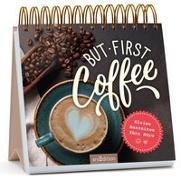 Cover-Bild zu But first coffee
