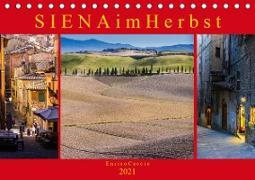 Cover-Bild zu Caccia, Enrico: Siena im Herbst (Tischkalender 2021 DIN A5 quer)