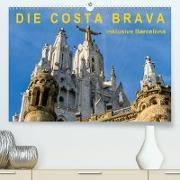 Cover-Bild zu Caccia, Enrico: Costa Brava - inklusive Barcelona (Premium, hochwertiger DIN A2 Wandkalender 2021, Kunstdruck in Hochglanz)