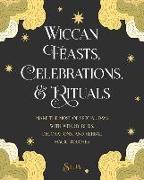 Cover-Bild zu Silja,: Wiccan Feasts, Celebrations, and Rituals