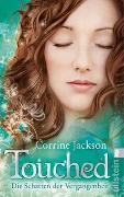 Cover-Bild zu Jackson, Corrine: Touched, Die Schatten der Vergangenheit