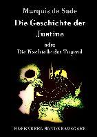 Cover-Bild zu Marquis de Sade: Die Geschichte der Justine oder Die Nachteile der Tugend