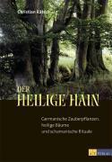 Cover-Bild zu Der heilige Hain von Rätsch, Christian