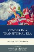 Cover-Bild zu Martinez, Amanda R. (Hrsg.): Gender in a Transitional Era