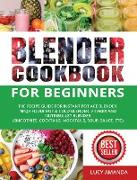 Cover-Bild zu Amanda, Lucy: Blender Cookbook for Beginners